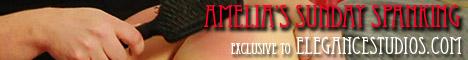 Amelia's Sunday Spanking exclusive to EleganceStudios.com